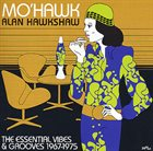 ALAN HAWKSHAW Mo'Hawk - The Essential Vibes & Grooves 1967-1975 album cover