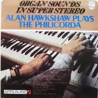 ALAN HAWKSHAW Organ Sounds In Super Stereo album cover