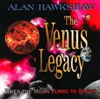 ALAN HAWKSHAW The Venus Legacy album cover