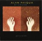 ALAN PASQUA Milagro album cover