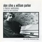 ALAN SILVA A Hero's Welcome: Pieces For Rare Occasions album cover