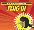 ALAN SILVA Alan Silva & Roger Turner: Plug In album cover