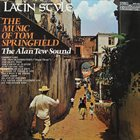 ALAN TEW Latin Style - The Music Of Tom Springfield album cover