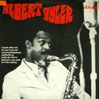 ALBERT AYLER Albert Ayler (aka The Berlin Concerts 1966 aka Albert Ayler Live In Europe 1964 - 1966) album cover