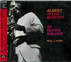 ALBERT AYLER Albert Ayler Quintet ‎: At Slug's Saloon 1966 album cover