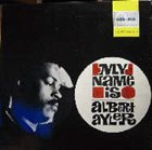 ALBERT AYLER My Name Is Albert Ayler (aka Free Jazz) album cover