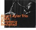 ALBERT AYLER Prophecy Revisited album cover