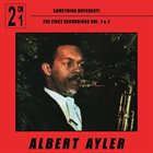ALBERT AYLER Something Different  - First Recordings vol.1 & 2 album cover