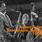 ALBERT AYLER Stockholm, Berlin 1966 album cover