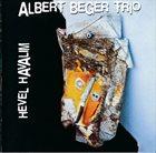 ALBERT BEGER Albert Beger Trio : Hevel Havalim album cover