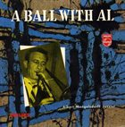 ALBERT MANGELSDORFF Albert Mangelsdorff Jazztet ‎: A Ball With Al album cover