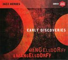 ALBERT MANGELSDORFF Early Discoveries album cover