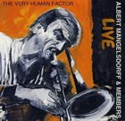 ALBERT MANGELSDORFF Live - The Very Human Factor album cover