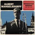 ALBERT MANGELSDORFF Mainhattan Modern Lost Jazz Files album cover