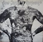 ALBERT MANGELSDORFF Now, Jazz Ramwong album cover