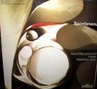 ALBERT MANGELSDORFF Albert Mangelsdorff & Masahiko Sato : Spontaneous album cover