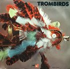 ALBERT MANGELSDORFF Trombirds album cover