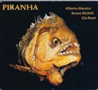 ALBERTO MARSICO Alberto Marsico, Bruno Micheli, Gio Rossi : Piranha album cover