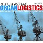 ALBERTO MARSICO Organ Logistics album cover