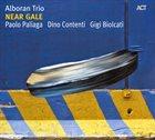 ALBORAN TRIO Near Gale album cover