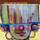 ALESSANDRO NOBILE Alessandro Nobile, Dave Burrell, Antonio Moncada : Reaction And Reflection album cover