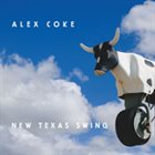 ALEX COKE New Texas Swing album cover