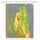 ALEX HARDING Invocation For Pepper album cover