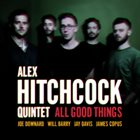 ALEX HITCHCOCK All Good Things album cover