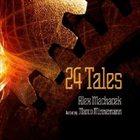 ALEX MACHACEK 24 Tales album cover