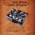 ALEX ROSSI Alex Rossi & Greg Wilson : Acoustic album cover