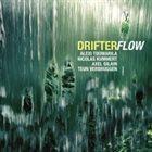 ALEXI TUOMARILA Drifter : Flow album cover
