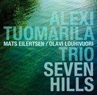 ALEXI TUOMARILA Seven Hills album cover