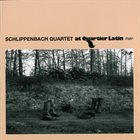 ALEXANDER VON SCHLIPPENBACH At Quartier Latin album cover