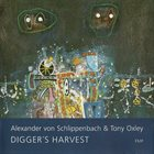 ALEXANDER VON SCHLIPPENBACH Digger's Harvest (with Tony Oxley) album cover
