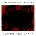 ALEXANDER VON SCHLIPPENBACH Hunting The Snake album cover
