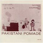 ALEXANDER VON SCHLIPPENBACH Pakistani Pomade album cover