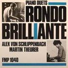 ALEXANDER VON SCHLIPPENBACH Rondo Brillante (with Martin Theurer) album cover
