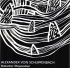 ALEXANDER VON SCHLIPPENBACH Rottacher Rhapsodien album cover