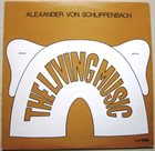 ALEXANDER VON SCHLIPPENBACH The Living Music album cover