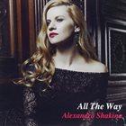ALEXANDRA SHAKINA All The Way album cover