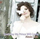 ALEXIS COLE Someday My Prince Will Come album cover