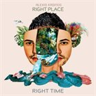 ALEXIS KASINOS Right Place, Right Time album cover