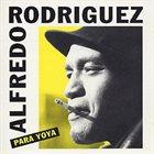 ALFREDO RODRIGUEZ (1936) Para Yoya album cover