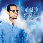 ALFREDO RODRÍGUEZ (1986) The Little Dream album cover