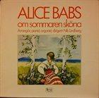 ALICE BABS Om Sommaren Sköna album cover