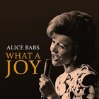 ALICE BABS What a Joy album cover