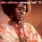 ALICE COLTRANE Carnegie Hall '71 album cover