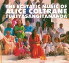 ALICE COLTRANE The Ecstatic Music of Turiya Alice Coltrane album cover