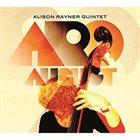 ALISON RAYNER Alison Rayner Quintet : August album cover