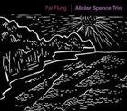 ALISTER SPENCE Far Flung album cover